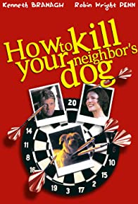 Primary photo for How to Kill Your Neighbor's Dog