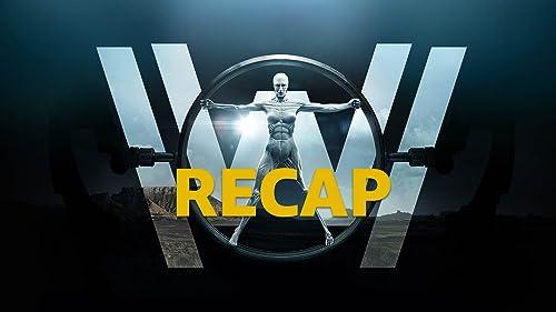 """Westworld"" Seasons 1 & 2 Recap"