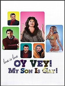 Oy Vey! My Son Is Gay!! (2009)
