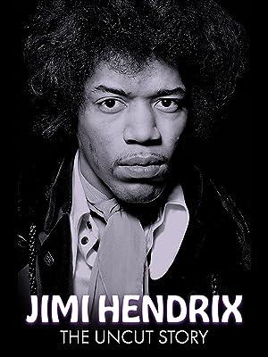 Where to stream Jimi Hendrix: The Uncut Story