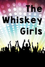 The Whiskey Girls Poster