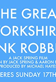 The Great Yorkshire Bank Robbery Poster
