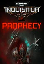 Warhammer 40,000: Inquisitor - Prophecy