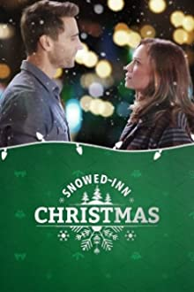 Snowed-Inn Christmas (2017 TV Movie)