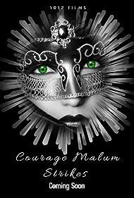 Courage Malum's Strikes