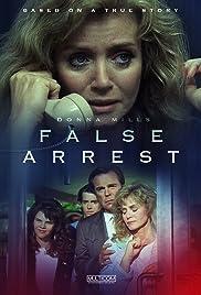 False Arrest(1991) Poster - Movie Forum, Cast, Reviews