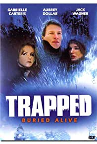 Primary photo for Trapped: Buried Alive