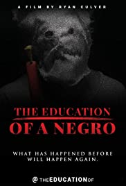 The Education of a Negro Poster