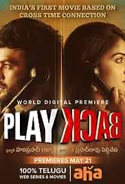 Play Back (2021) HDRip Telugu Movie Watch Online Free