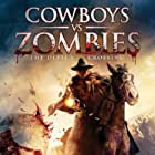 Cowboys vs. Zombies (2014)