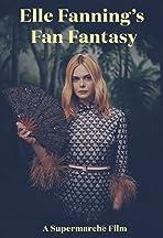 Elle Fanning's Fan Fantasy