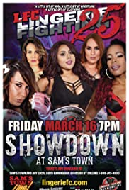 Lingerie Fighting Championships 25: Showdown at Sam's Town