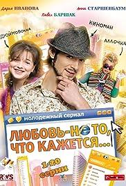 Lyubov - ne to, chto kazhetsya... Poster