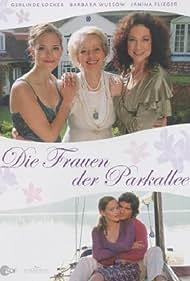 Die Frauen der Parkallee (2007)