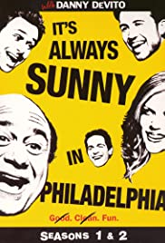 It's Always Sunny in Philadelphia: Making of Season 1 & 2 Poster