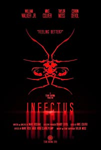 Downloadable japanese movies Infectus, William Walker Jr., Corbin DeVol, Taylor Moss (2018) [720x480] [2k]