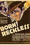 Born Reckless (1930)