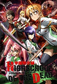 Primary photo for Highschool of the Dead