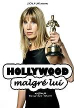 Hollywood malgré lui