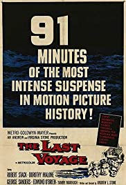 The Last Voyage (1960) Poster - Movie Forum, Cast, Reviews