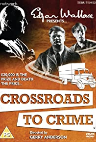 Primary photo for Crossroads to Crime