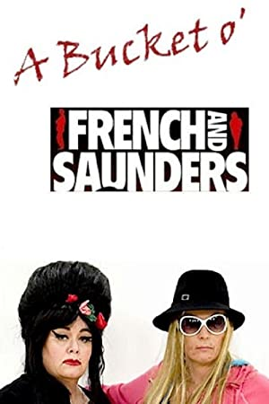 Where to stream A Bucket o' French & Saunders