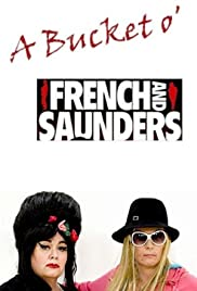 A Bucket o' French & Saunders Poster