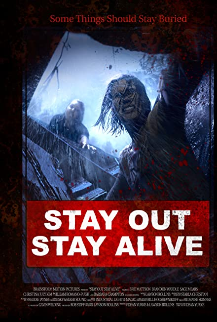 Film: Uzak Dur, Hayatta Kal - Stay Out, Stay Alive