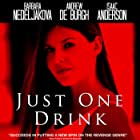 Just One Drink (2015)