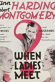 Myrna Loy, Ann Harding, and Robert Montgomery in When Ladies Meet (1933)