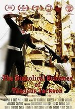The Diabolical Schemes of Thadeus Jackson