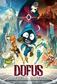 Dofus - Livre 1: Julith (2015) Poster - Movie Forum, Cast, Reviews