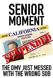 Senior Moment Poster