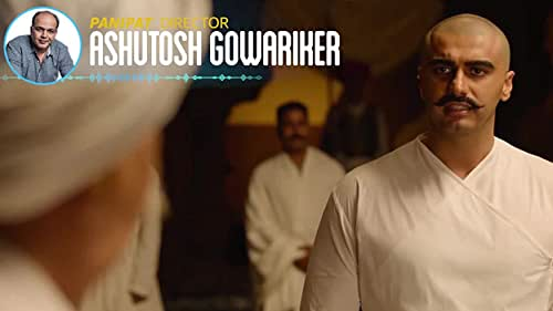 Director Ashutosh Gowariker talks to IMDb about the historical context, casting choices and behind the scenes moments from 'Panipat.'