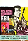 Cosa Nostra, Arch Enemy of the FBI