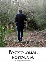 Postcolonial Nostalgia