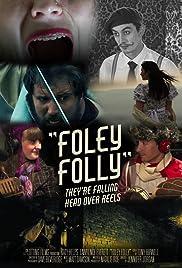 Foley Folly Poster