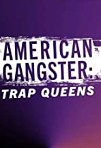American Gangster: Trap Queens