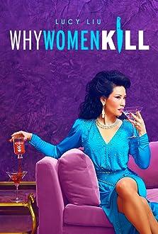 Why Women Kill (TV Series 2019)