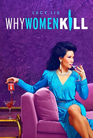 View Why Women Kill - Season 1 TV Series poster on SoapGate