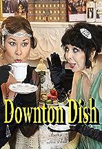 Downton Dish