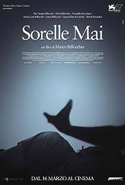 Sorelle Mai(2010) Poster - Movie Forum, Cast, Reviews