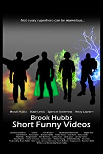 The movie trailer download Brook Hubbs Short Funny Videos [480p]