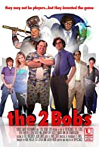 The 2 Bobs