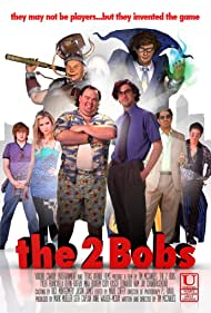 The 2 Bobs (2009)