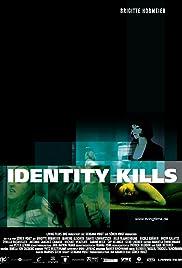 Identity Kills Poster
