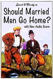 Should Married Men Go Home? Poster