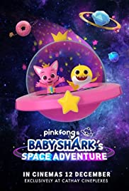 Pinkfong and Baby Shark's Space Adventure Poster