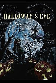 Halloway's Eve (2017)