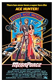 Megaforce (1982) Poster - Movie Forum, Cast, Reviews